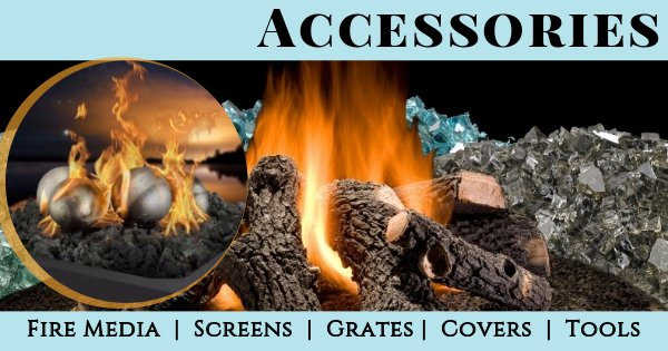Fireside Expressions FireFeatureAccessories