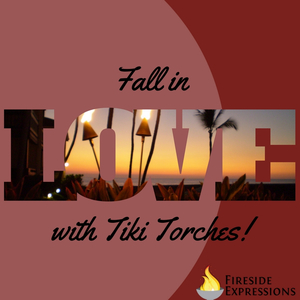 Fall In Love With Tiki Torches!