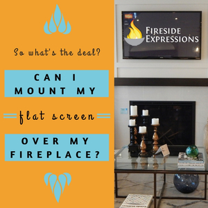 Can I Mount My Flat Screen Over My Fireplace?